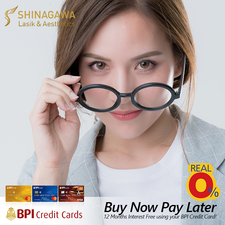 BUY NOW, PAY LATER on Installment of up to 12 months with 0% Interest using your BPI Credit Card | Shinagawa Lasik & Aesthetics