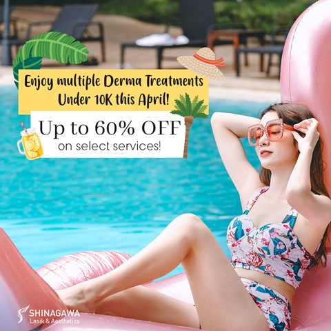 Enjoy Derma Treatments Under 10K At 60% OFF This April | Promos & Offers